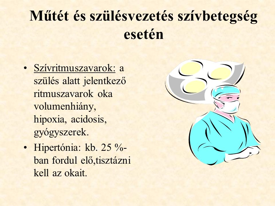 szülés hipertóniával és diabetes mellitusszal)