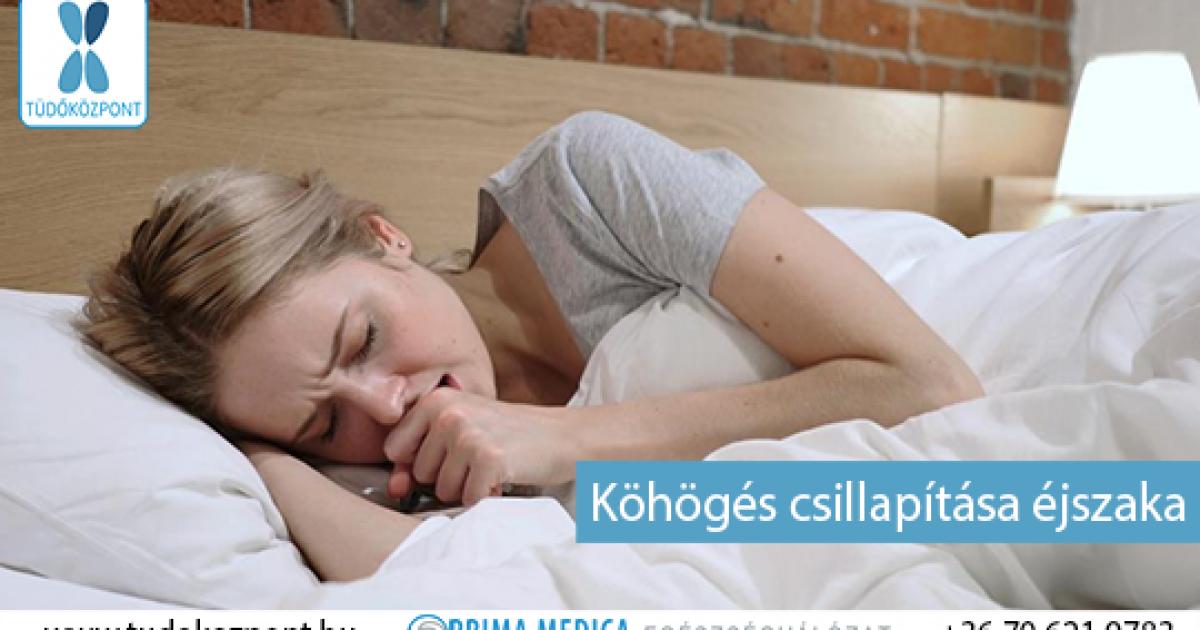 éjszaka köhögés magas vérnyomás)