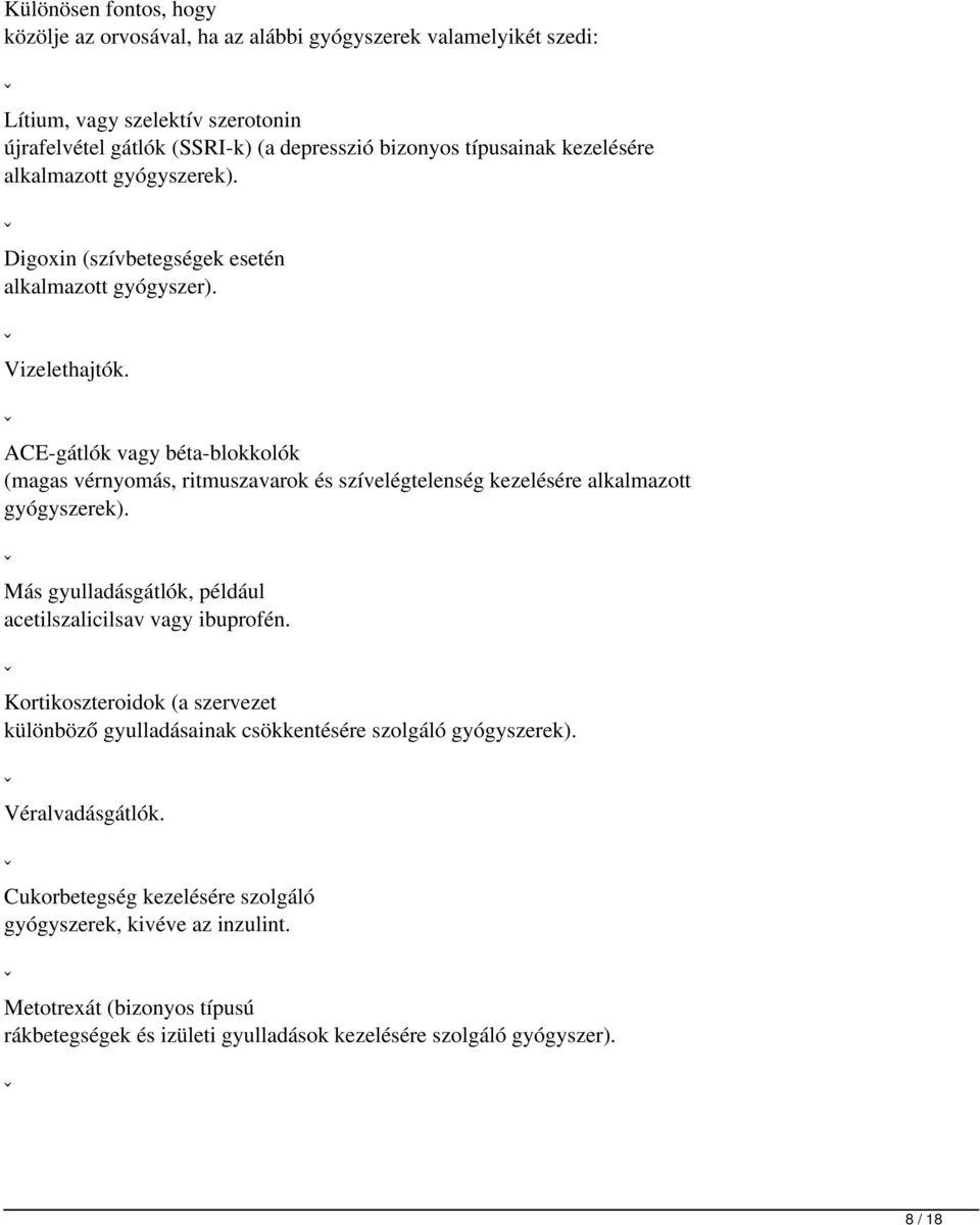 krónikus veseelégtelenség és magas vérnyomás kezelésére szolgáló gyógyszerek)