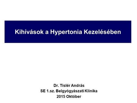 program a hipertónia kezelésének legfontosabb dolgáról)